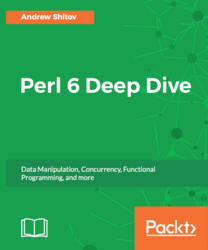 Perl 6 Deep Dive